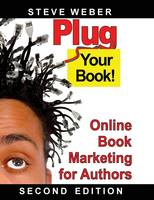 Plug Your Book! Online Book Marketing for Authors (Paperback)