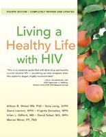 Living a Healthy Life with HIV (Paperback)