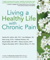 Living a Healthy Life with Chronic Pain (Paperback)