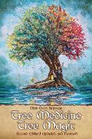 Tree Medicine Tree Magic (Paperback)