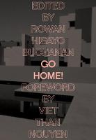 Go Home!: Twenty-Four Journeys from the Asian American Writers' Workshop and the Feminist Press (Paperback)