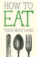 How to Eat - Mindful Essentials (Paperback)