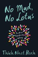 No Mud, No Lotus (Paperback)