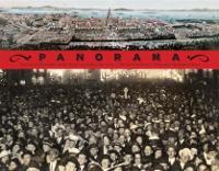 Panorama: Tales of San Francisco's 1915 Pan-Pacific International Exposition (Hardback)