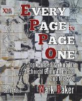 Every Page is Page One: Topic-based Writing for Technical Communication and the Web (Paperback)