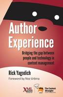 Author Experience: Bridging the Gap Between People and Technology in Content Management (Paperback)