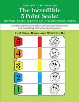 The Incredible 5-Point Scale: The Significantly Improved and Expanded Second Edition (Paperback)