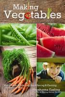 Making Vegetables: Volume II