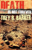 Death is Not Forever (Paperback)