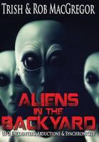Aliens in the Backyard (Hardback)