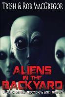 Aliens in the Backyard (Paperback)