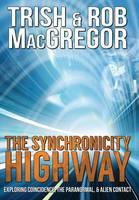 The Synchronicity Highway (Hardback)