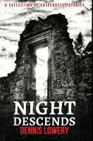 Night Descends (Hardback)
