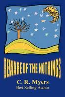 Beware of the Nothings (Paperback)