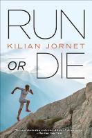 Run or Die (Paperback)