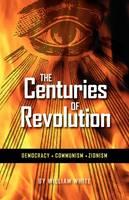 The Centuries of Revolution