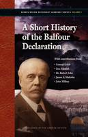 A Short History of the Balfour Declaration (Paperback)