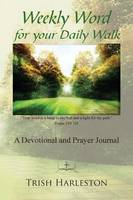 Weekly Word for Your Daily Walk (Paperback)