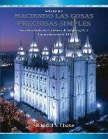Guia de estudio de la historia de la Iglesia, parte 3: Los profetas desde 1844 - Haciendo Las Cosas Preciosas Simples 6 (Paperback)