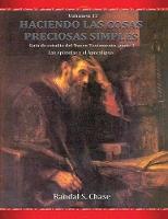 Gu a de estudio del Nuevo Testamento, parte 3: Las ep stolas y el Apocalipsis (Haciendo las cosas preciosas simples, Vol. 12) - Haciendo Las Cosas Preciosas Simples 12 (Paperback)