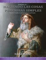 Guia de estudio de La Perla de Gran Precio: Moises, Abraham, Los ultimos dias y Jose Smith - Haciendo Las Cosas Preciosas Simples 13 (Paperback)