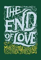 The End of Love (Hardback)