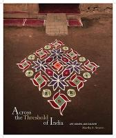 Across the Threshold of India: Art, Women, and Culture (Hardback)