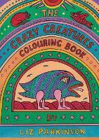 The Crazy Creatures Colouring Book