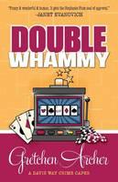 Double Whammy - Davis Way Crime Caper (Paperback)