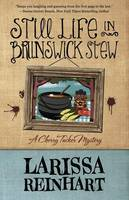 Still Life in Brunswick Stew (Paperback)