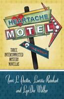 Heartache Motel (Paperback)