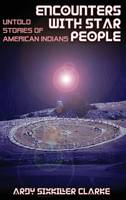 Encounters with Star People: Untold Stories of American Indians (Hardback)