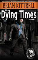 The Dying Times (Paperback)