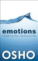 Emotions: Freedom from Anger, Jealousy and Fear (Paperback)