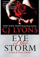 Eye of the Storm: A Hart and Drake Thriller - Hart and Drake Medical Thrillers 4 (Hardback)