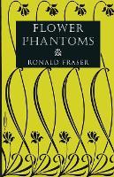 Flower Phantoms (Paperback)