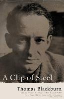A Clip of Steel: A Picaresque Autobiography (Paperback)