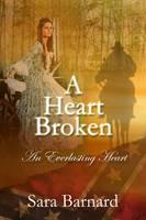 A Heart Broken - An Everlasting Heart 2 (Paperback)