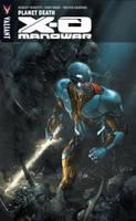 X-O Manowar Volume 3: Planet Death (Paperback)
