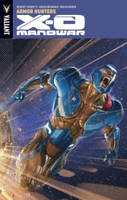 X-O Manowar Volume 7: Armor Hunters (Paperback)