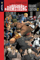 Archer & Armstrong Deluxe Edition Book 2 (Hardback)