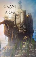 A Grant of Arms - Sorcerer's Ring 08 (Paperback)