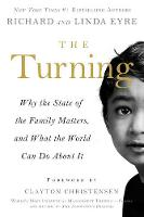 The Turning: Why the State of the Family Matters, and What the World Can Do about It (Paperback)