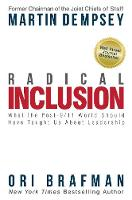 Radical Inclusion: What the Post-9/11 World Should Have Taught Us About Leadership (Hardback)