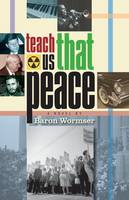 Teach Us That Peace (Paperback)