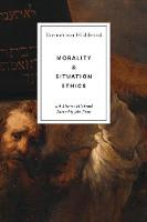 Morality and Situation Ethics (Paperback)