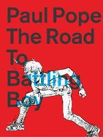 The Road To Battling Boy (Paperback)
