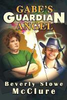 Gabe's Guardian Angel (Paperback)
