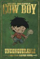 Cow Boy: Unconquerable Volume 2 (Paperback)