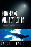 Boomerang Will Not Return: A Novel of Time Travel (Paperback)